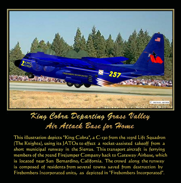 King Cobra, A C-130 Transport Using JATOs For Takeoff From Grass Valley Air Attack Base In The Sierras