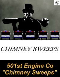 501st Engine Company - The Chimney Sweeps